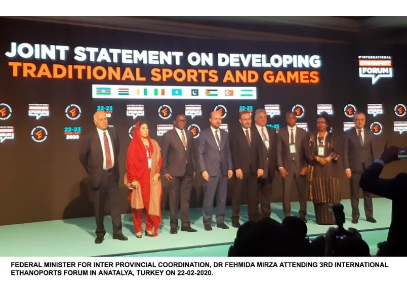 Dr. Fehmida Mirza, Minister for Inter Provincial Coordination represented Pakistan at 3rd International Ethnosport Forum in Antalya